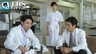 ある日、紗綾(緒川たまき)がスカウトしたという脳外科医、安達裕也(袴田吉...