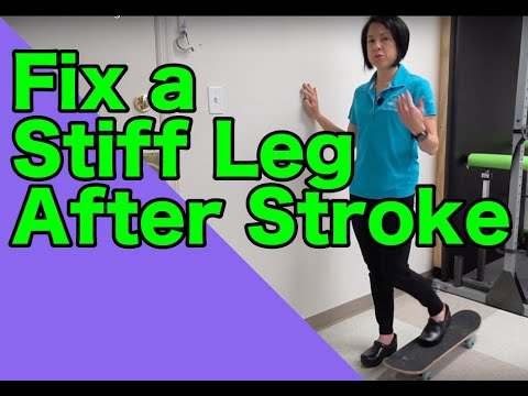 """How to fix a """"stiff leg"""" after a stroke"""
