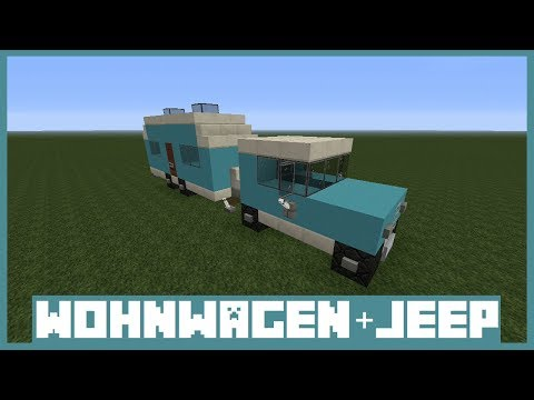 Minecraft Tutorial - Wohnwagen + Jeep bauen ( Deutsch )