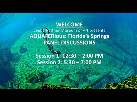 AQUIFERious: Florida's Springs Panel Discussions- Session 1
