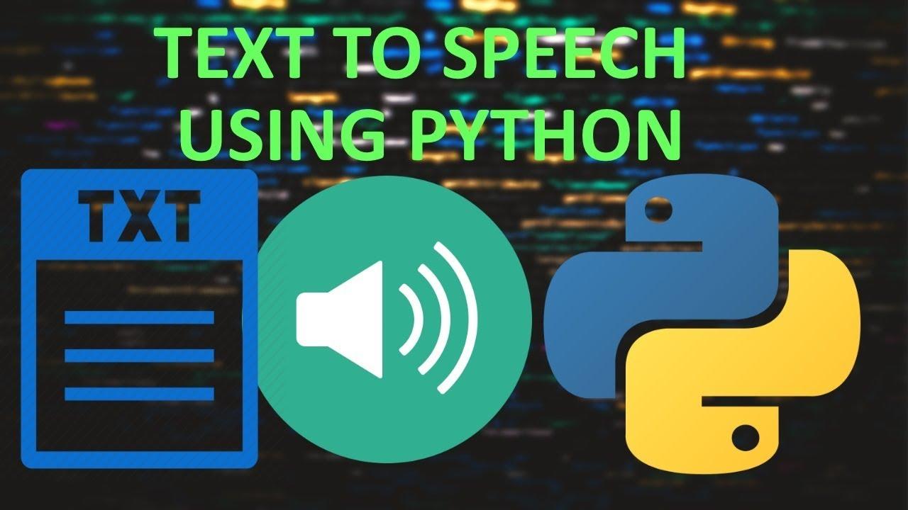 TEXT TO SPEECH IN PYTHON   Convert Text to Speech in Python