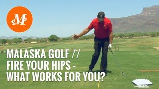 Malaska Golf // Full Swing - Fire Your Hips - Leg Rotation // What works for you?