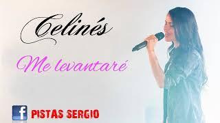 ME LEVANTARE - CELINES - KARAOKE