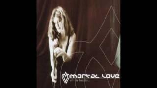 "Mortal Love - ""All the Beauty"""