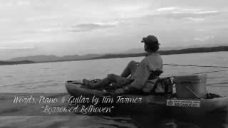 """Why We Fish"" - By Tim Farmer"