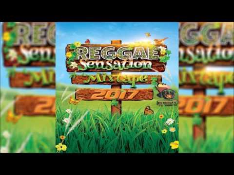 New 2017 Reggae Sensation Mixtape (May 2017)Tarrus Riley,Sizzla,Morgan Heritage,Romain Virgo