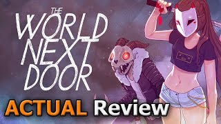 The World Next Door (ACTUAL Game Review) [PC]