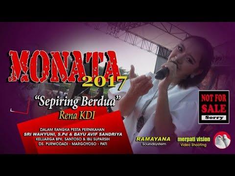 RENA KDI SEPIRING BERDUA MONATA TERBARU LIVE MARGOYOSO 2017