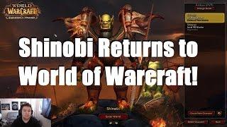 Shinobi Returns To World of Warcraft!