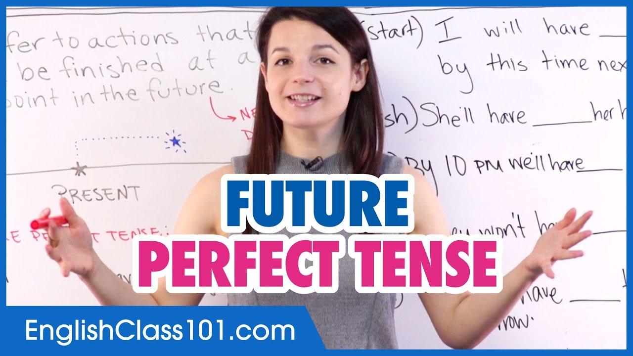 Download The Future Perfect Tense - Statements - Basic English Grammar
