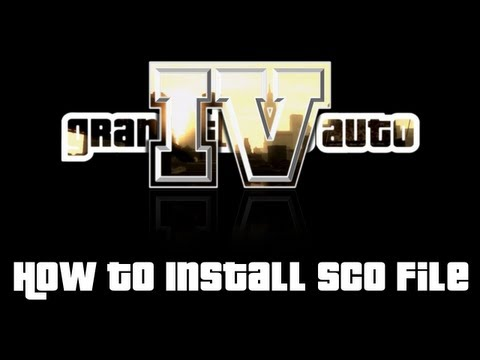 GTA IV - How To Install Scipt File [SCO] (Tutorial + Downloads)