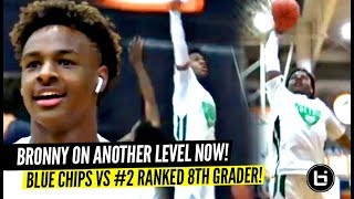 Bronny James IS BACK & DUNKING EFFORTLESSLY!!! Blue Chips vs #2 Ranked 8th Grader!!!