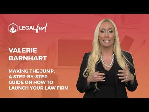LegalFuel Speaker Series: Making The Jump: A Step-By-Step Guide On How To Launch Your Law Firm