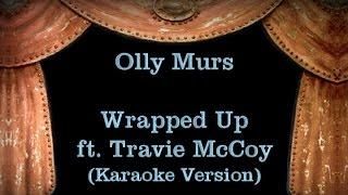 Olly Murs - Wrapped Up ft.  Travie McCoy - Lyrics (Karaoke Version) Mp3
