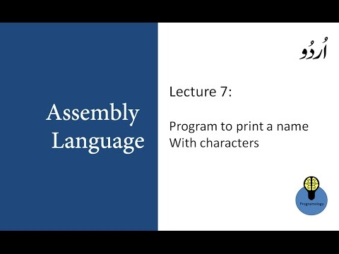 Lecture 7: Program to print name with characters in assembly language programming urdu hindi