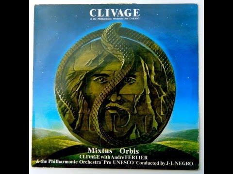Mixtus Orbis - Andre Fertier's Clivage (1979) Full album.