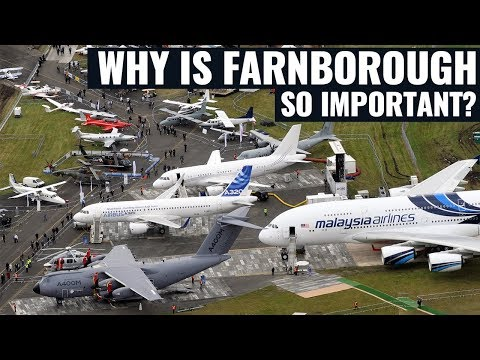 Why is the Farnborough Airshow So Important?