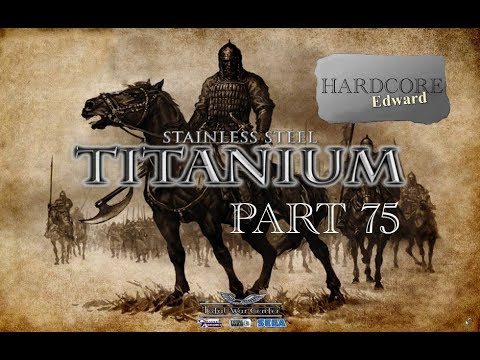 Medieval 2: Total War Titanium PC Gameplay / Let's Play Part 75 HD 1080p DD Dolby Digital