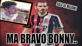 BONUCCI AL MILAN!!! REAZIONE di un TIFOSO JUVENTINO