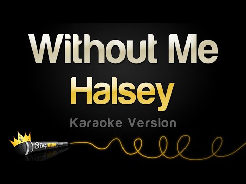 Halsey - Without Me (Karaoke Version)