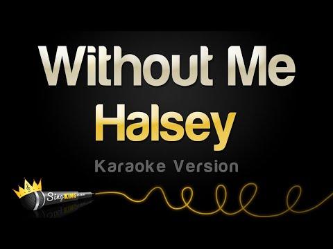 Halsey - Without Me Karaoke