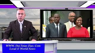 7/13/21. FBI Txhom Tau Cov Laib Tua Haiti Tus Nom Lawm/Hmoob Raug Tub Ceev Xwm Ntes Nyob Nplog Teb.