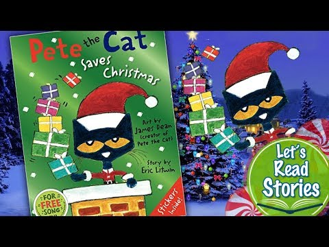 Pete The Cat Saves Christmas.Pete The Cat Saves Christmas Children S Stories Read Aloud Christmas Books For Kids