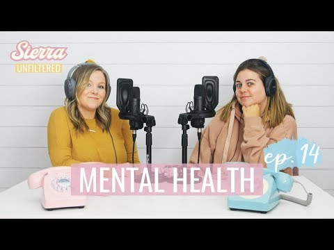 Opening Up About Our Mental Health (bipolar Depression And Anxiety) | Sierra Unfiltered Ep.14