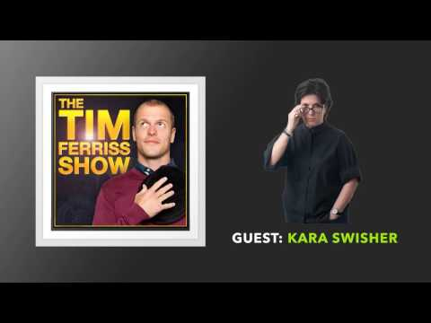 Kara Swisher Interview | The Tim Ferriss Show (Podcast)