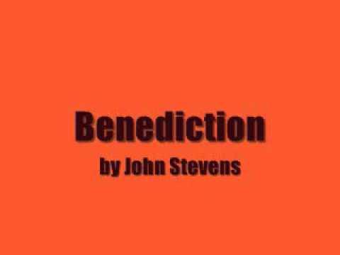 Benediction by John Stevens