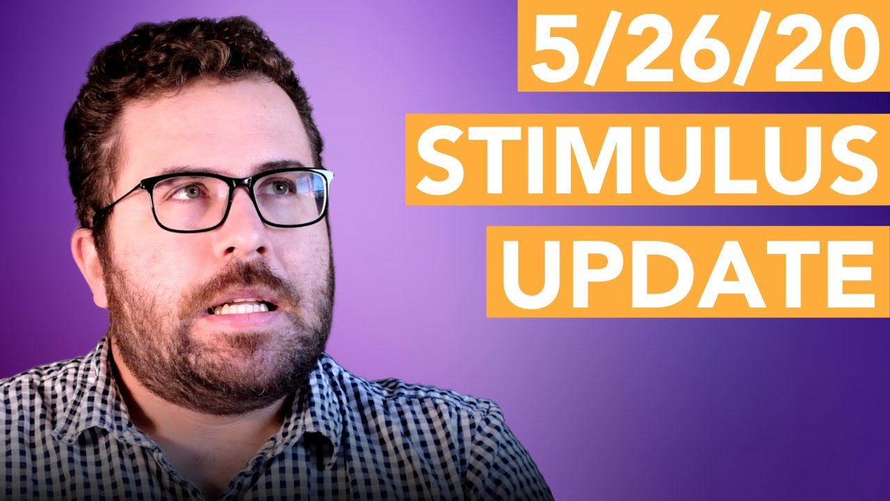 Stimulus Update 5/26/2020 - YouTube