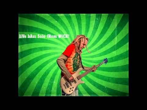 -LIVE- Funk Slap Bass Solo from Wick