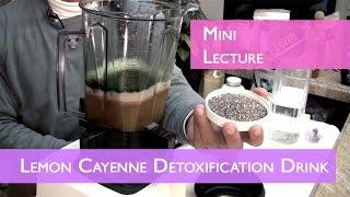 Lemon Cayenne Detoxification Drink Part 1 | Mini Lecture | Dr. Robert Cassar