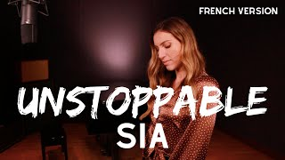 UNSTOPPABLE ( FRENCH VERSION ) SIA ( SARA'H COVER )