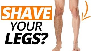 Should Men Shave Their Legs? | What Women Say May Surprise You....