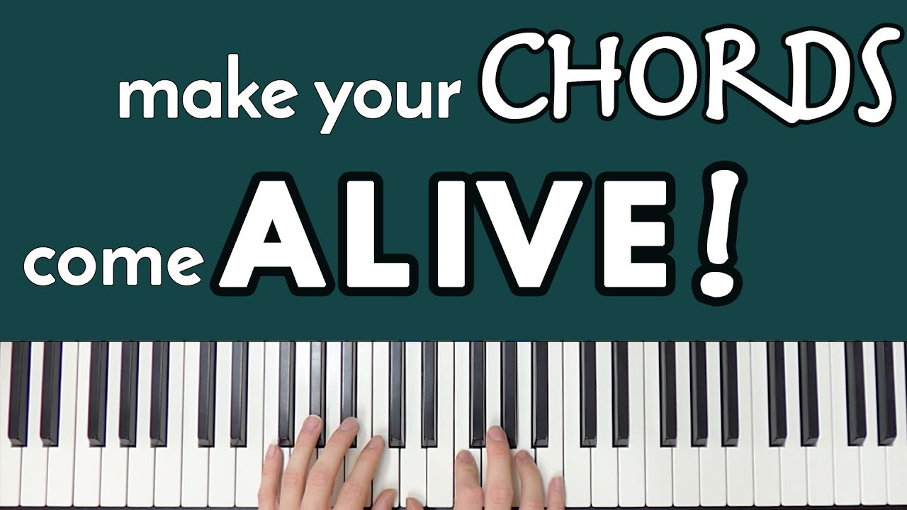 A SIMPLE Trick To Make Your Piano Chords Come ALIVE - YouTube