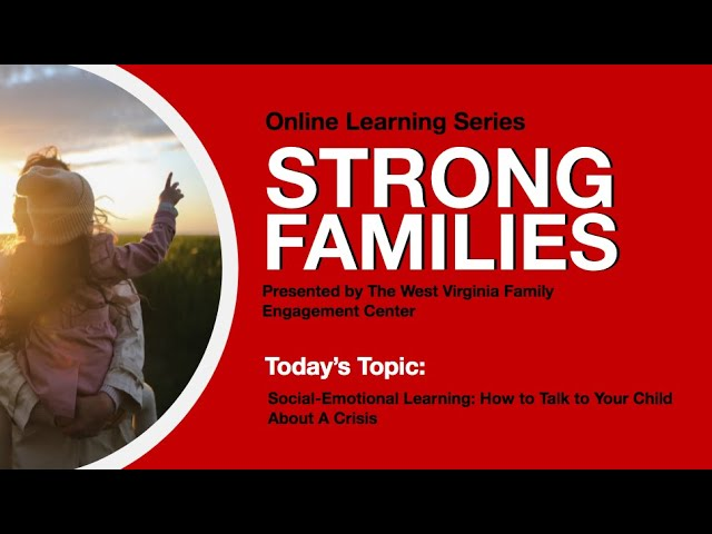 Social Emotional Learning: How to Talk to Your Child About A Crisis