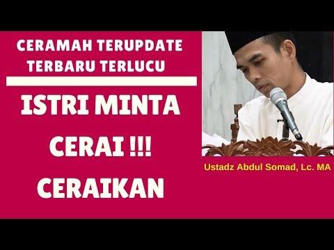 Hukum istri minta cerai !!! ceraikan sajalah - Ustadz Abdul Somad, Lc. MA