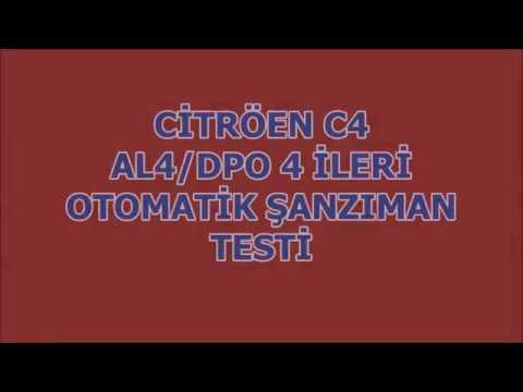 Citröen C4 otomatik şanzıman tamiri ve testi ATCO - AL4/DPO 4 ileri