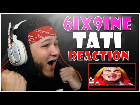 "🔥🔥 REACTION!! 🔥🔥 6IX9INE ""Tati"" Feat. DJ SpinKing"