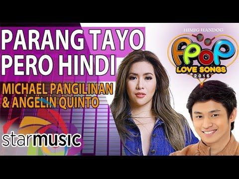 Angeline Quinto & Michael Pangilinan - Parang Tayo Pero Hindi (Official Lyric Video)