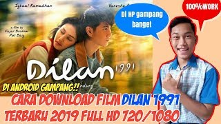 Download lagu CARA DOWNLOAD FILM DILAN 1991 TERBARU 2019 FULL HD