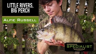 Alfie Russell - Little Rivers, Big Perch.