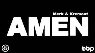 Merk & Kremont - Amen (Original Mix)