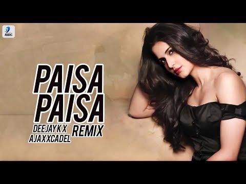 Paisa Paisa (Remix) - Deejay K & Ajaxxcadel