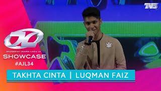 Cover images Takhta Cinta - Luqman Faiz   Pra-Showcase AJL34