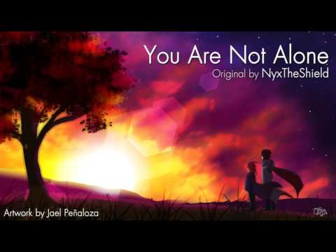 NyxTheShield - You Are Not Alone