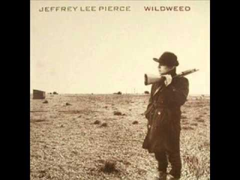 Jeffrey Lee Pierce - Hey Juana