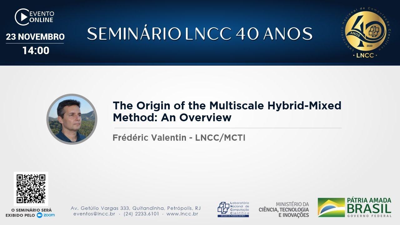 Download 23/11/2020 - Seminário LNCC 40 anos - Frédéric Valentin (LNCC/MCTI)