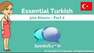 500 Turkish Nouns - Part 2 | Learn Turkish | Turkish Vocabulary | Speaksli